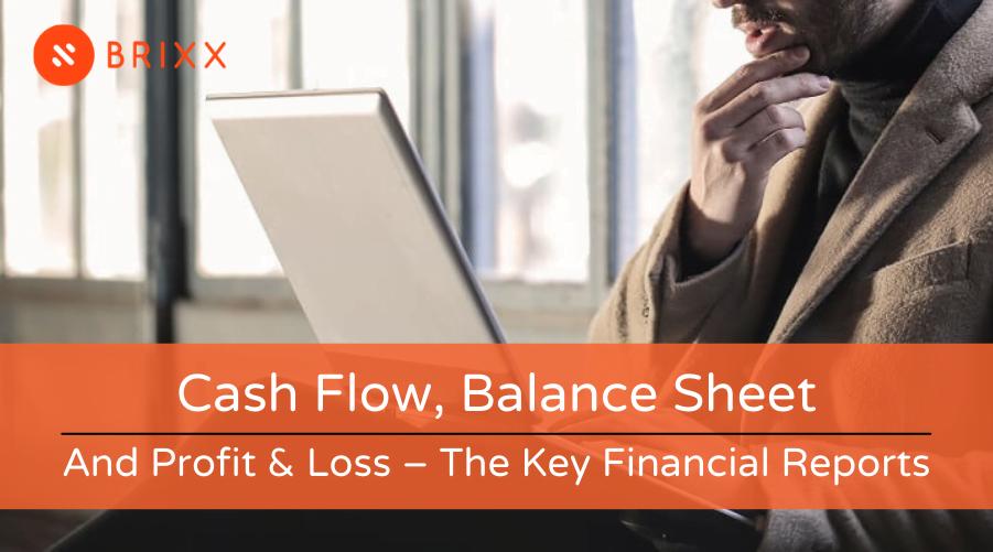 Cash Flow, Balance Sheet and Profit & Loss - The Key Financial Reports blog header image by Brixx Software
