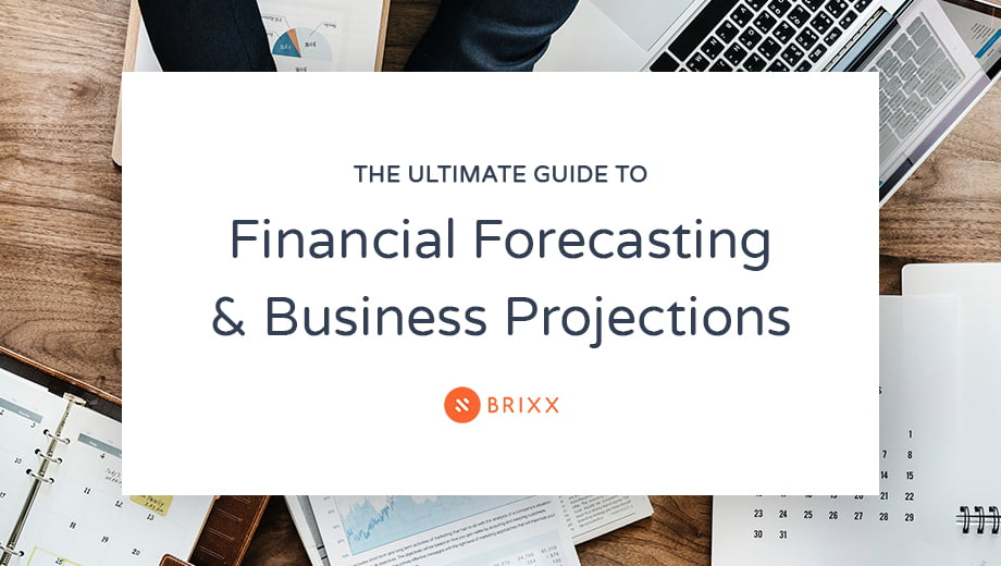 The ultimate guide to financial forecasting and business projections