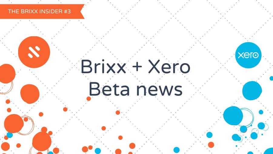 Brixx Insider #3